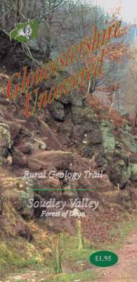 Rural Geology Trail: Soudley Valley, Forest-of-Dean