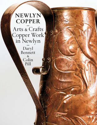 Newlyn Copper: Arts and Crafts Copper Work in Newlyn