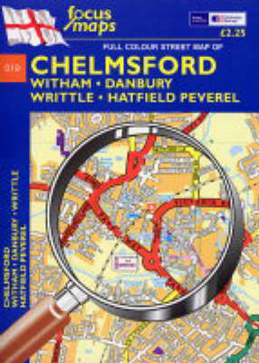Full Colour Street Map of Chelmsford: Witham - Danbury - Writtle - Hatfield Peverel