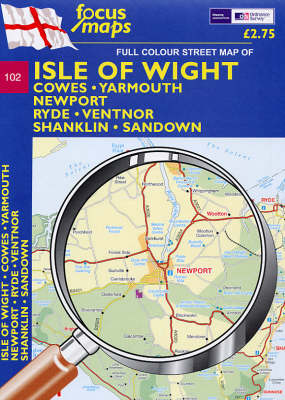 Isle of Wight: Cowes, Yarmouth, Newport, Ryde, Shanklin, Ventnor, Sandown