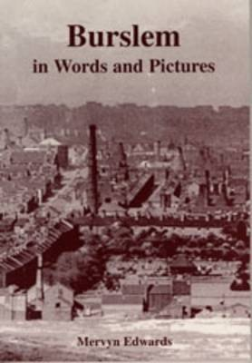 Burslem in Words and Pictures