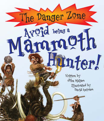Avoid Being a Mammoth Hunter!