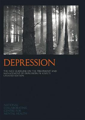 Depression: The NICE Guideline on the Treatment and Management of Depression in Adults