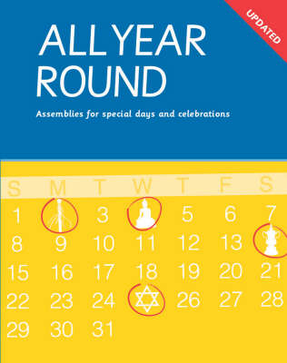 All Year Round: Assemblies for Special Days and Celebrations