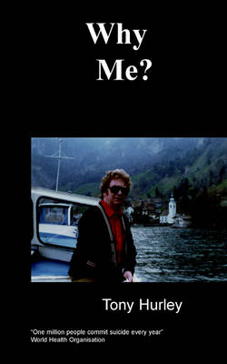 Why Me?: An Amazing Autobiography on Manic Depression