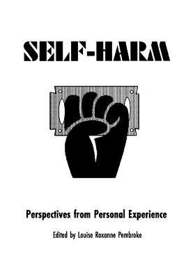 Self Harm: Perspectives from Experience