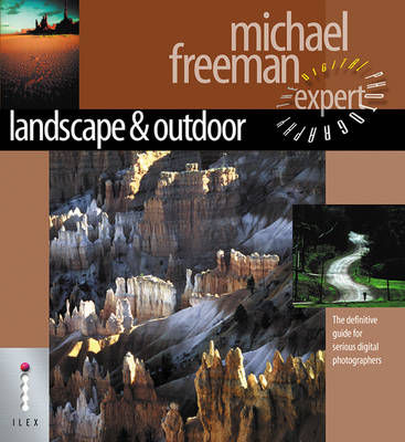 Landscape & Nature - The Definitive Guide for Serious Digital Photographers
