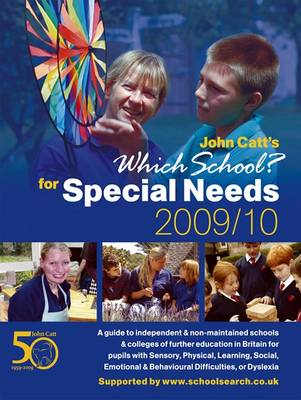 Which School? for Special Needs: 2009/2010