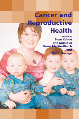 Royal College of Obstetricians and Gynaecologists Study Group: Cancer and Reproductive Health