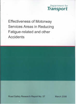 Effectiveness of Motorway Service Areas in Reducing Fatigue-related Accidents