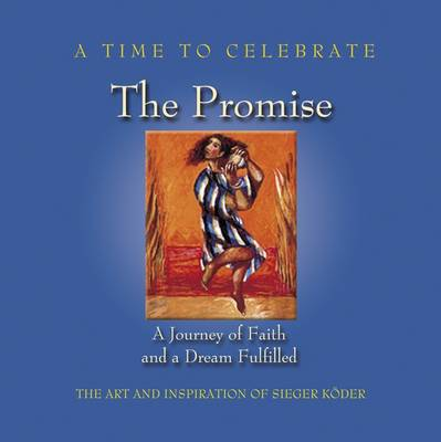 A Time to Celebrate - The Promise
