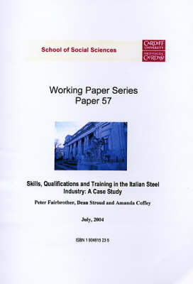 Skills, Qualifications and Training in the Italian Steel Industry: A Case Study