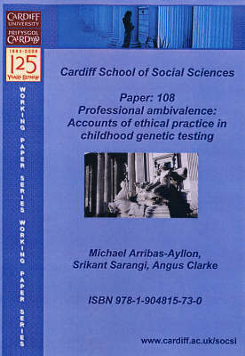 Professional Ambivalence: Accounts of Ethical Practice in Childhood Genetic Testing