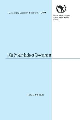 On Private Indirect Government