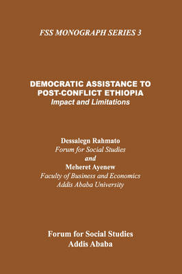 Democratic Assistance to Post-Conflict Ethiopia: Impact and Limitations
