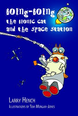 Boing-Boing the Bionic Cat and the Space Station