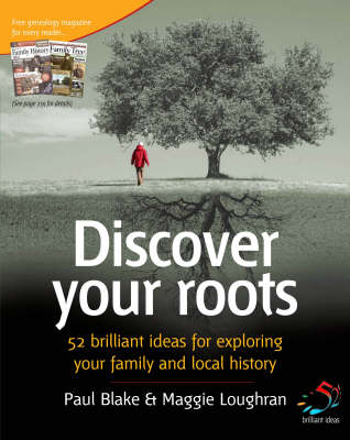 Discover Your Roots: 52 Brilliant Ideas for Exploring Your Heritage