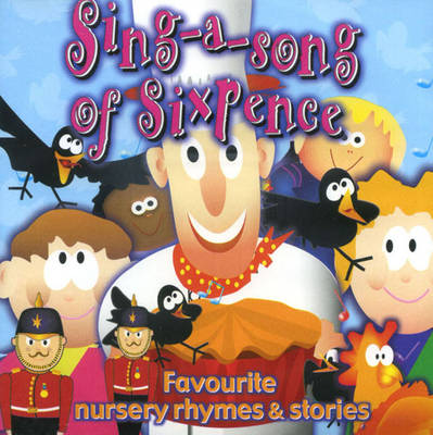 Sing a Song of Sixpence