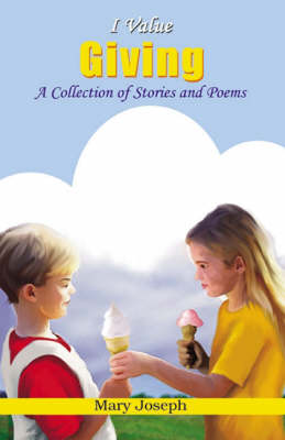 I Value Giving: A Collection of Stories and Poems
