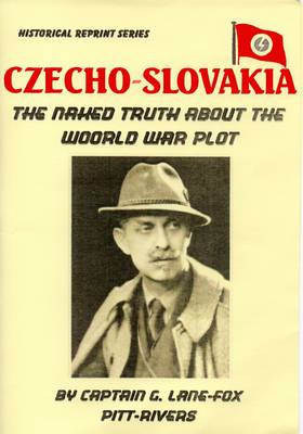 Czecho-Slovakia: The Naked Truth About the World-war Plot