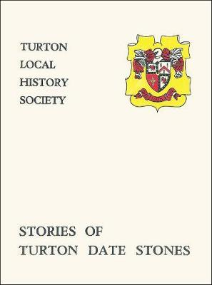 Stories of Turton Date Stones