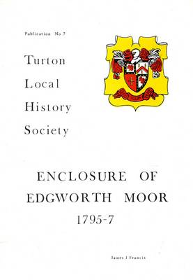 Enclosure of Edgworth Moor 1795 - 7