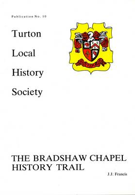 The Bradshaw Chapel History Trail
