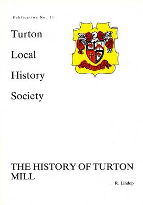 The History of Turton Mill