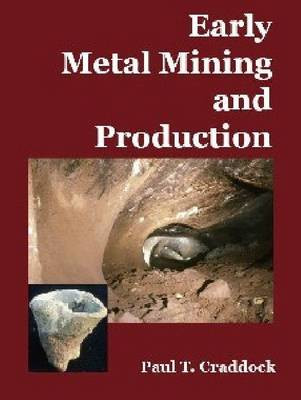 Early Metal Mining and Production