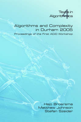 Algorithms and Complexity in Durham: 2005: v. 4