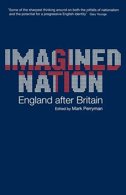 Imagined Nation: England After Britain