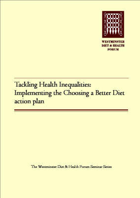 Tackling Health Inequalities: Implementing the Choosing a Better Diet Action Plan
