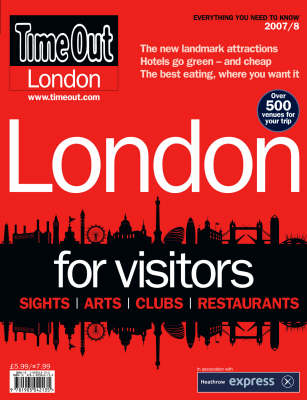 """Time Out"" London for Visitors Guide: 2007/8"