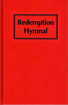 Redemption Hymnal: The Great Revival Hymn Book