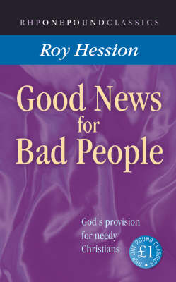 Good News for Bad People: The Way of Personal Revival