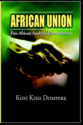 African Union: Pan African Analytical Foundations(paperback)