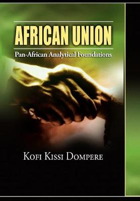 African Union: Pan African Analytical Foundations (cloth)