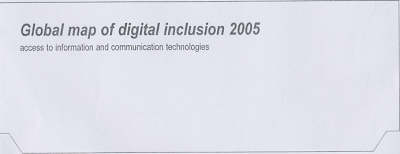 Global Map of Digital Inclusion: Access to Information and Communication Technologies: 2005