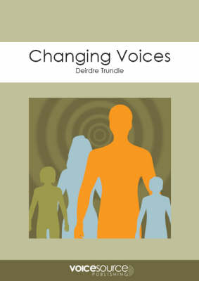 Changing Voices: An Approach to Adolescent Voice Training