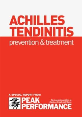 Achilles Tendinitis: Prevention and Treatment