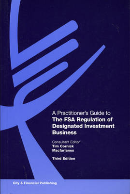 A Practitioner's Guide to The FSA Regulation of Designated Investment Business