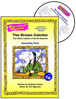 The Dream Catcher - The Plains Indians of North America (Assembly Pack)