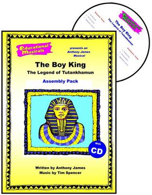 The Boy King - The Legend of Tutankhamun (Assembly Pack)