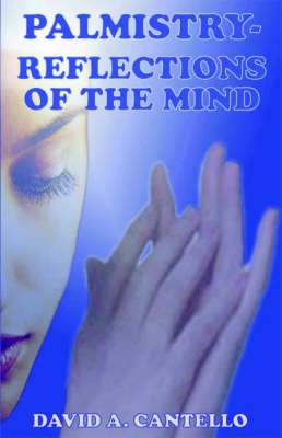 Palmistry: Reflections of the Mind