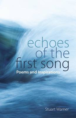 Echoes of the First Song