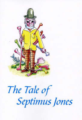 The Tale of Septimus Jones and the Tale of Sylvester Doo: An Upside-down Book