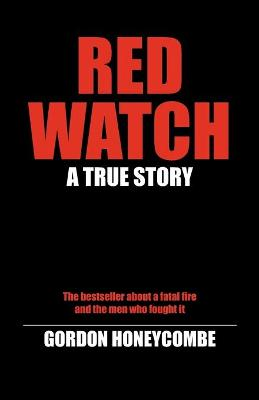 Red Watch: A True Story
