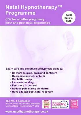 Natal Hypnotherapy Programme - Prepare for a Caesarean (Twins): CDs for a Better Pregnancy, Birth and Post Natal Experience