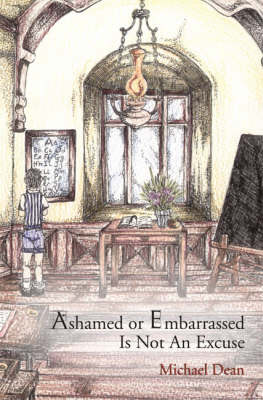 Ashamed or Embarassed is Not an Excuse