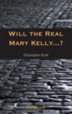 Will the Real Mary Kelly...?